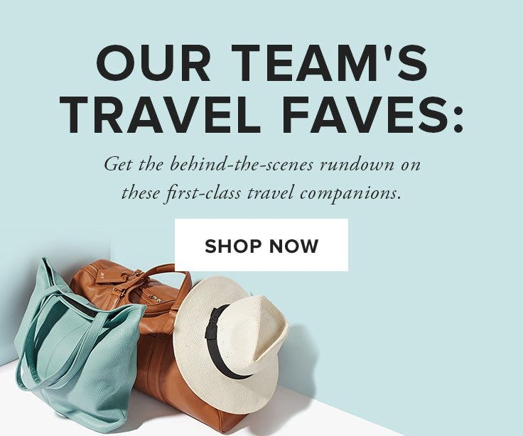 OUR TEAM'S TRAVEL FAVES