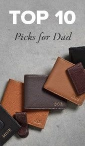Top 10 picks for Dad!