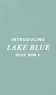 Introducing Lake Blue!