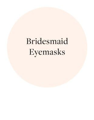 Bridesmaid Eyemasks