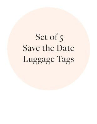 Set of 5 Save the Date Luggage Tags