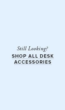 Shop All Desk Accessories!